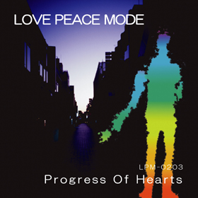 LPM-0203 『 Progress Of Hearts 』