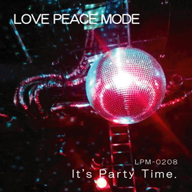 LPM-0208 『 It's Party Time. 』